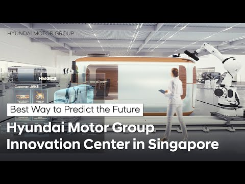 The Best Way to Predict the Future | Hyundai Motor Group Innovation Center in Singapore