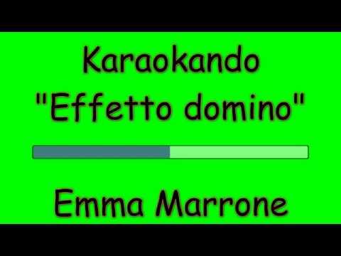 Karaoke Italiano - Effetto domino - Emma Marrone ( Testo )