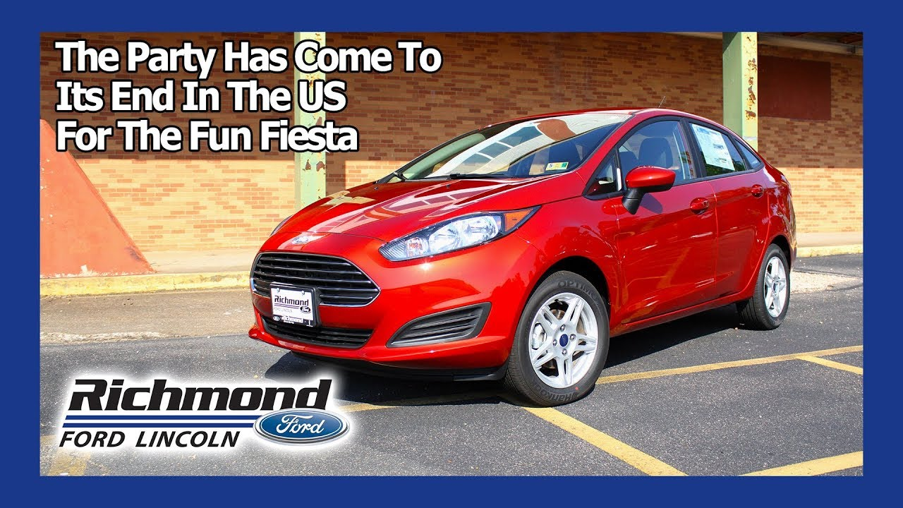 2018 Ford Fiesta Review The End Of Party
