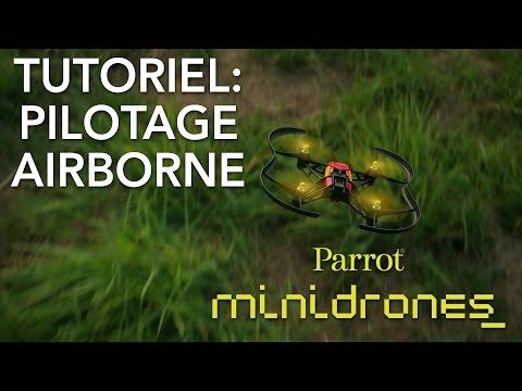 [French] Parrot Minidrones - Airborne - Tutoriel #2 : Pilotage
