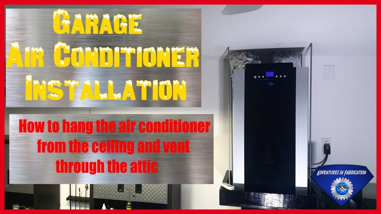 Garage Attic Air Conditioner How To Install An Air Conditioner In Your Garage