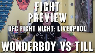 UFC Fight Night Liverpool: Wonderboy vs Till Fight Preview