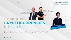 The Future of Cryptocurrencies in Malaysia