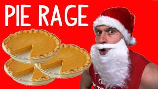 Santa Claus Pie Rage (7,500 Calories) - Jacked Santa Christmas Binge - Day 3 | Furious Pete