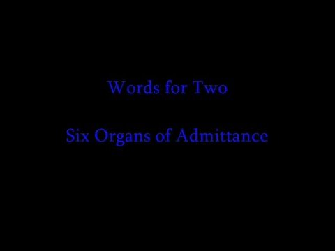 six-organs-of-admittance-words-for-two-quandar1