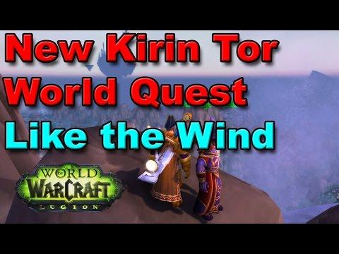 Like the Wind - New Kirin Tor World Quest for Legion