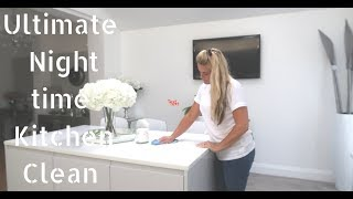 Ultimate Clean With Me night time routine Kitchen Toni Interior June 2018