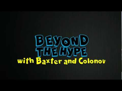 Beyond The Hype: Episode 1 (1/4)