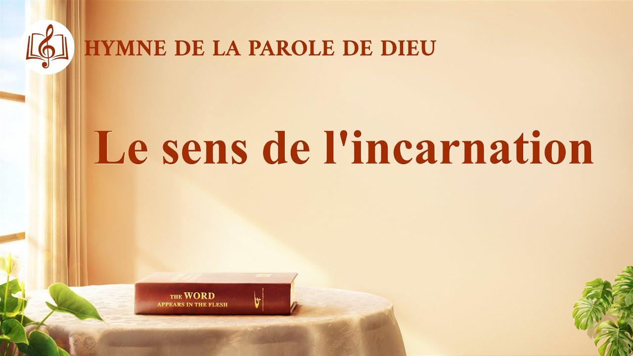 Cantique en français 2020 « Le sens de l'incarnation »