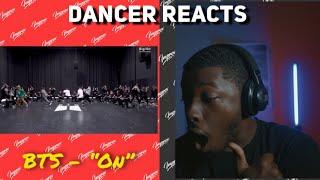DANCER REACTS to [CHOREOGRAPHY] BTS (방탄소년단) 'ON' Dance Practice