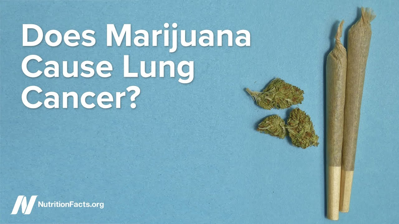 Does Marijuana Cause Lung Cancer? | NutritionFacts org
