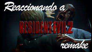 Reaccionando a Resident Evil 2: Remake |