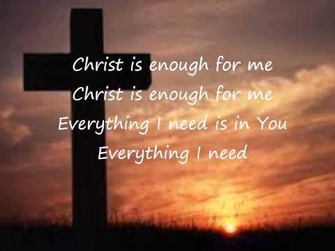 Christ Is Enough  Hillsong Lyrics