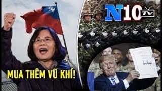 TT Trump Mỹ Kí Bán Vũ Khí Cho Đài Loan - Tập Cận Bình MuốnThống Nhất Đài Loan Bà Thái Anh Văn Bác Bỏ