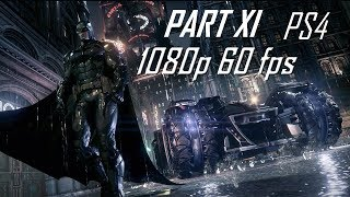 Batman: Arkham Knight [Gameplay Part 11] 1080p60 (Riddler Challange)