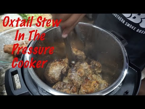 Oxtails Stew In The Pressure Cooker | Oxtails Recipe | Pressure cooker Recipes | Southern Smoke boss