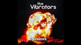 "The Vibrators - ""Your Love is Fading Away"""