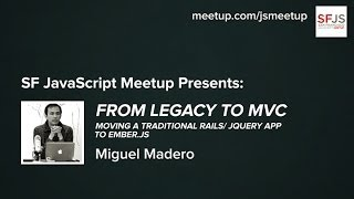 Moving A Traditional Rails/ jQuery App to Ember.JS