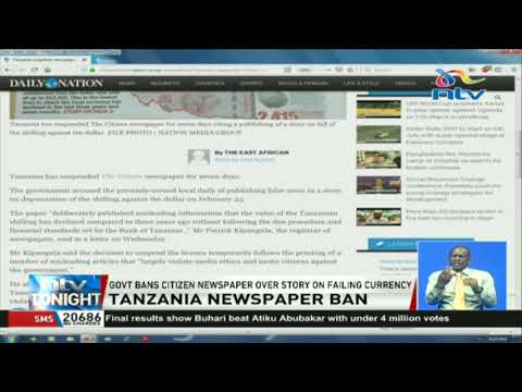 Tanzania Government bans Citizen Newspaper over a story on failing currency