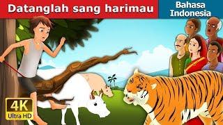 Datanglah sang harimau | Dongeng anak | Dongeng Bahasa Indonesia