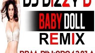 baby doll  DJ DIZZY D ReMIX