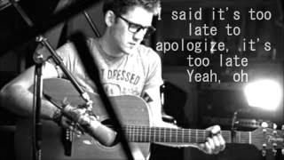 Apologize (cover by Alex Goot) Lyrics