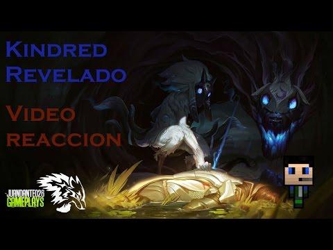 Kindred Revelado: Video Reaccion