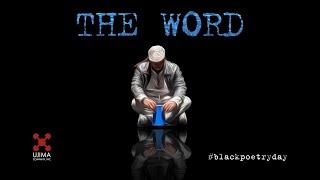 """The Word"" | Spoken Word Poetry"