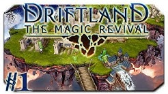 Fliegendes Königreich! | #1 | Driftland: The Magic Revival | Angespielt | [HD] | Deutsch Cigar0