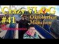 A Hendl, A Brezn Und An Obatzdn - Oktoberfest München 2018   Crazy VLOG #41