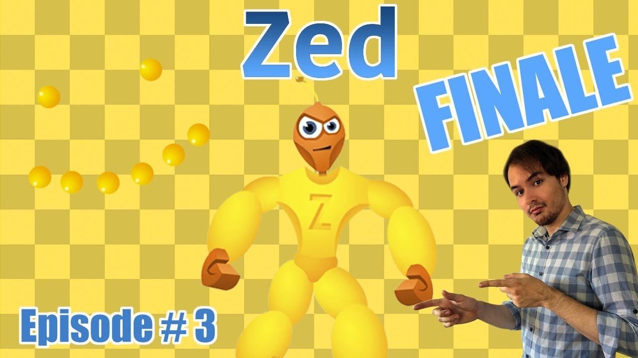 Why Do I Keep Trying To Like This Game? Zed, Episode #3 (FINALE)