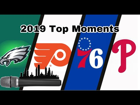 2019 Top Moments of Philly Sports