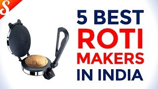 5 Best Roti Makers in India with Price