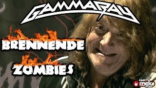 GAMMA RAY - Brennende Zombies