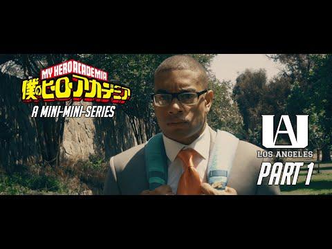 UA:LA Part 1 -- My Hero Academia (Mini-Mini-Series)