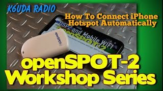 openSPOT 2 Workshop Series | wireless settings WIFI to iPhone