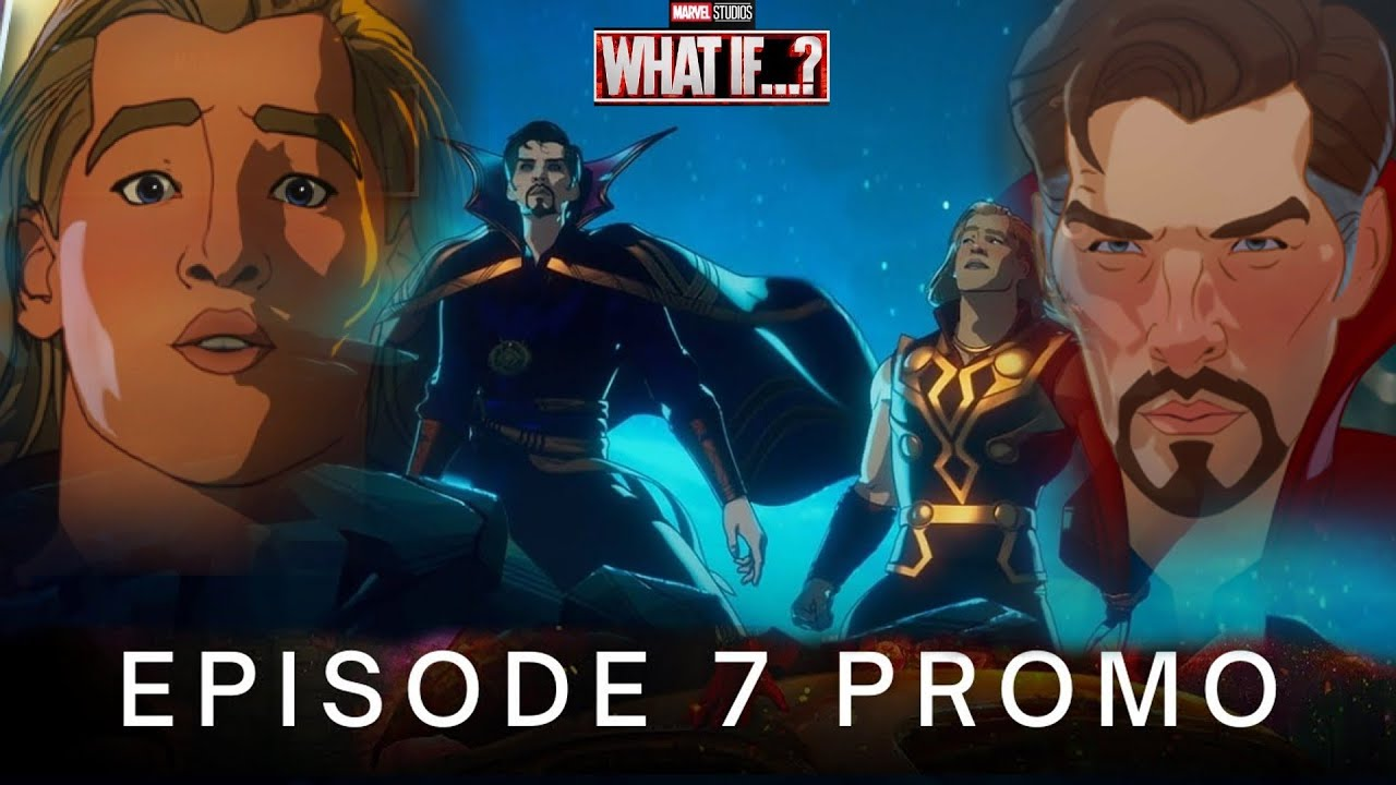 Download WHAT IF…? | Party Thor And Evil Doctor Strange | Multiverse Avengers |  EPISODE 7 TRAILER | Disney+