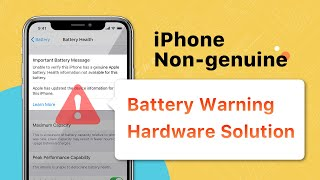 Non-Genuine Battery Warning / Important Battery Message 100 Fix (iPhone XS  Above Models)