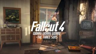 Worry Worry Worry - The Three Suns - Fallout 4 Soundtrack