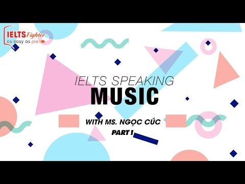 [IELTS Speaking] - Topic: Music - Part 1