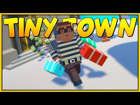 THE GREAT BANK HEIST OF MOON CITY! - Tiny Town VR Gameplay - VR HTC Vive