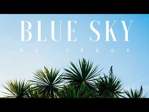 Ikson - Blue Sky (Official)