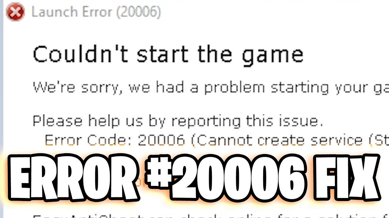 6 Fixes For The Easy Anti Cheat Error Code 20006 [Solved