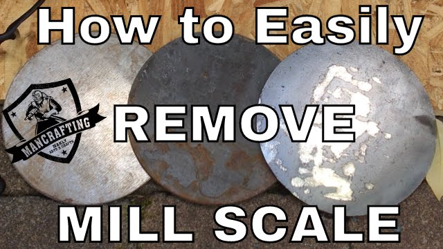 How To Remove Mill Scale From Steel