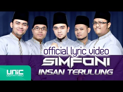 SIMFONI - Insan Terulung (Official Lyric Video)