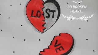 3D,BROKEN HEART.. /ART:Mohian Reety/Hand Made Craft