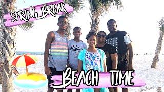 SPRING BREAK 2019   BEACH TIME   FAMILY VLOGS
