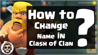 How to Change Name in Clash of Clans | Guide Tutorial of Change Name in Clash of Clans | WiseMGaming