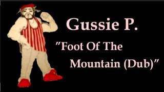 "Gussie P. ""Foot Of The Mountain (Dub)"""