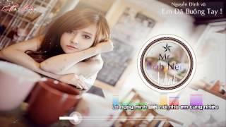 [ Nguyễn Đình Vũ ] - Em Đã Buông Tay - Video Lyric Kara